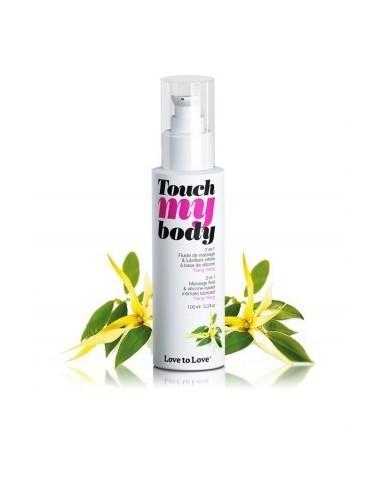 Fluide de massage à base de silicone Touch My Body Ylang Ylang 100ML - Huiles de massage - Love to Love